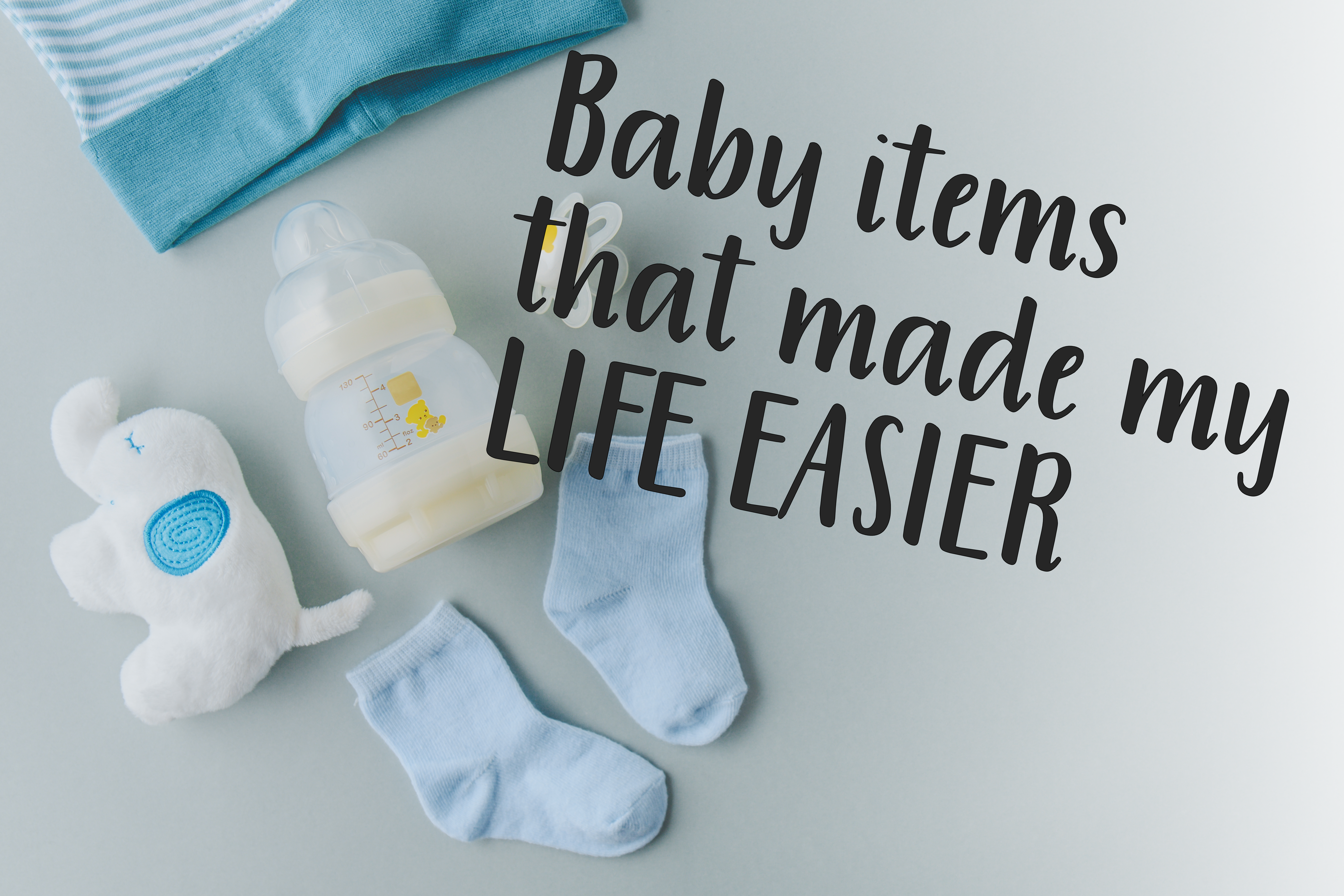 Baby Items to make life easier