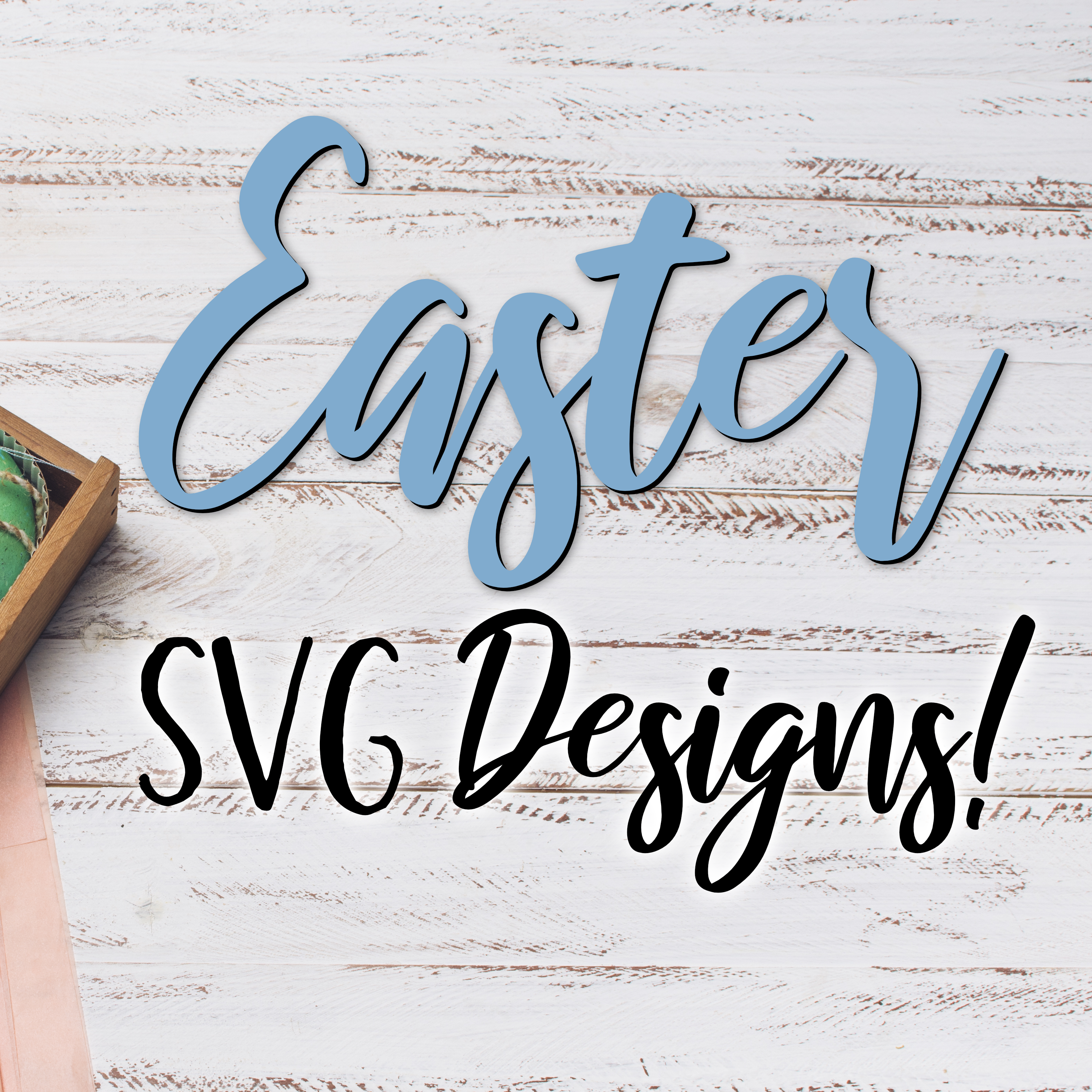 Easter SVG Designs
