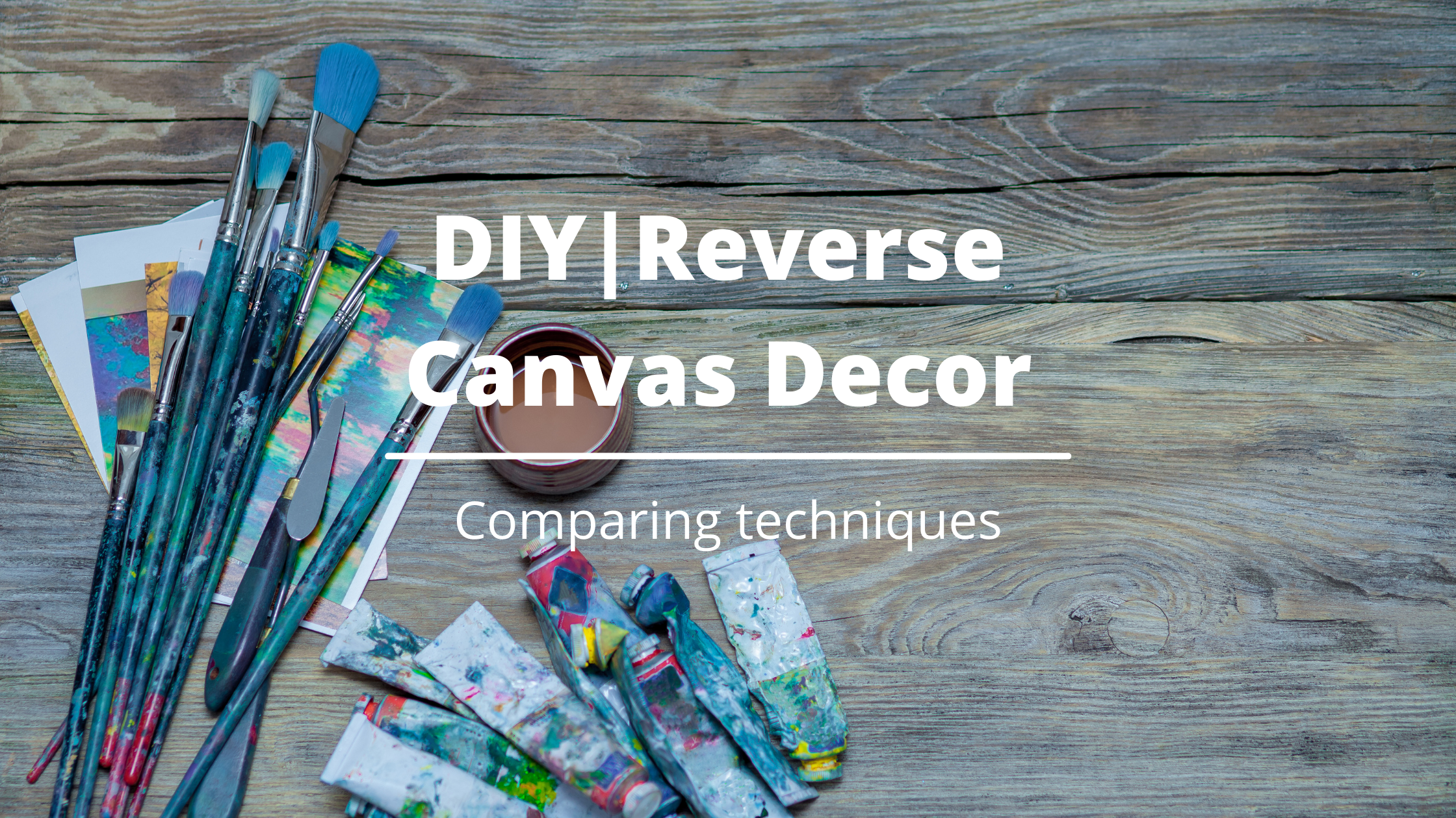 DIY_Reverse Canvas Decor